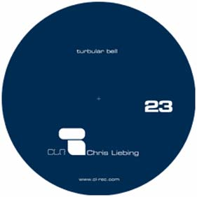 "Chris Liebing ""Turbular Bell"""