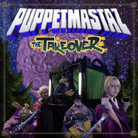 "Puppetmastaz ""The Takeover"""