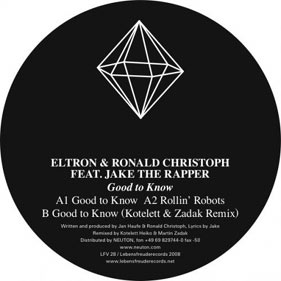 "Eltron, Ronald Christoph, Jake The Rapper ""Good To Know"""