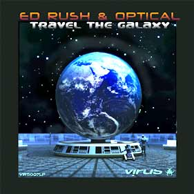 Ed Rush & Optical «Travel The Galaxy»