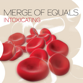 Merge Of Equals «Intoxicating»