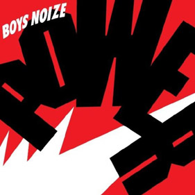 Boys Noize «Power»