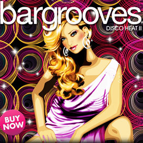 Bargrooves Disco Heat Vol. 2
