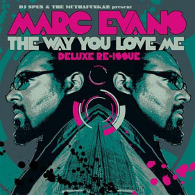 Marc Evans «The Way You Love Me»