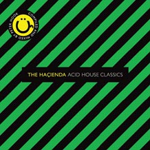 The Hacienda «Acid House Classics»