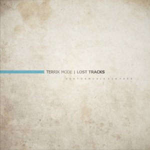 Terrik Mode «Lost Tracks»