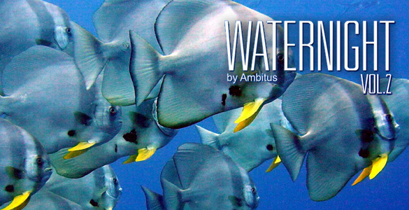 Ambitus «Waternight Vol. 2»